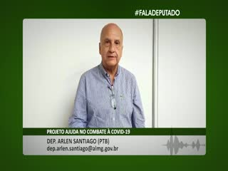 Dep. Arlen Santiago (PTB): recursos para municípios combaterem a covid-19
