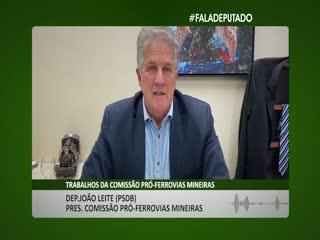 Dep. João Leite (PSDB): atuação da Comissão Pró-Ferrovias Mineiras